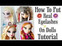 How to Apply Real (False) Eyelashes on Dolls Tutorial - Rooted Eyelash Effect Frozen Ever After High - YouTube