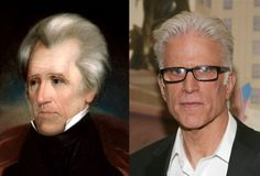 Famous Lookalikes: Andrew Jackson - Ted Danson (Image of Ted Danson provided by Getty Images)