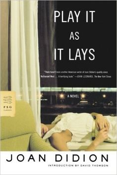 Shop 80 Books Everyone Should Read in Their Lifetime: Play It As It Lays: A Novel, $10
