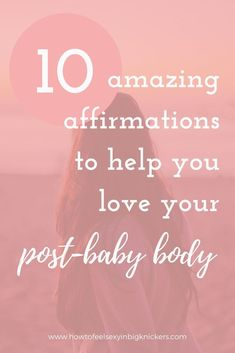 Get 10 amazing affirmations that will help you to love your post-baby body and feel fab! After Pregnancy Body, Post Baby Body, Postpartum Body, Learning To Love Yourself, The Way You Are, Loving Your Body, Body Inspiration, Body Image, Feel Good