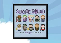 Join the Suicide Squad with this supercute cross stitch pattern! It features Deadshot, Jocker, Harley Quinn, Rick Flag, Boomerang, and then Diablo, Enchantress, Slipknot, Killer Croc and Katana!rn A must have for all the Bad Guys! rnrn This listi