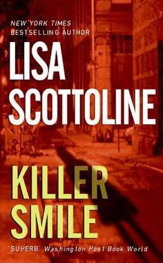 Killer Smile (Rosato & Associates #9) by Lisa Scottoline