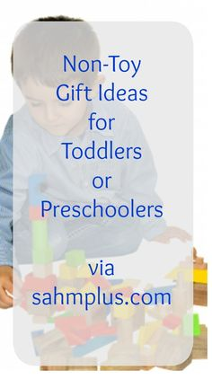 non toy gift ideas for toddlers or preschoolers