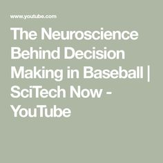 The Neuroscience Behind Decision Making in Baseball   SciTech Now - YouTube