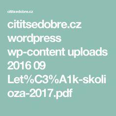 cititsedobre.cz wordpress wp-content uploads 2016 09 Let%C3%A1k-skolioza-2017.pdf