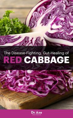 Superfood Can Improve Immunity, Bone Strength & Gut Health The Disease-Fighting, Gut-Healing Power of Red Cabbage - Dr. Axe The Disease-Fighting, Gut-Healing Power of Red Cabbage - Dr. Nutrition Plans, Health And Nutrition, Health And Wellness, Natural Medicine, Herbal Medicine, Healthy Tips, Healthy Recipes, Healthy Foods, Veggie Recipes