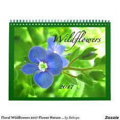 Floral Wildflowers 2017 Flower Nature Calendar