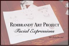 Rembrandt Art Project: Facial Expressions