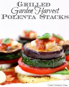 Fun, colorful and gluten free, these Grilled Garden Harvest Polenta Stacks are perfect for a meatless meal while taking full advantage of summer's bounty of seasonal, zucchini, eggplant, tomatoes and basil. - Kudos Kitchen by Renee