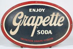 Oval sign for Grapette Soda.