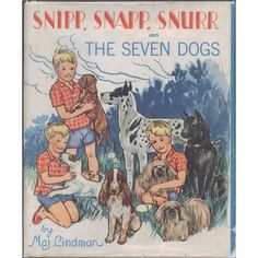 Snipp, Snapp, Snurr & The Seven Dogs