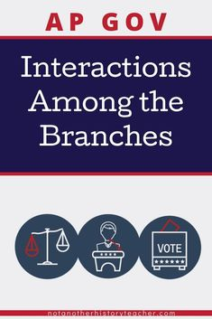 Enhance your AP Government and Politics class with this is Interactions Among the Branches of Government unit. Students will learn to think critically about the American system and how congress functions. It is vital to thoroughly teach the branches of government, and this unit will save you time and headaches. Teach the three branches with this comprehensive and rigorous resource! #notanotherhistoryteacher #government #branchesofgovernment #apgov #socialstudies