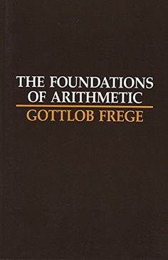 The Foundations of Arithmetic: A Logico-Mathematical Enqu...