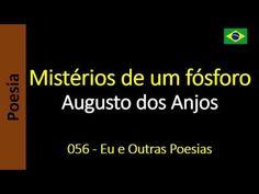 Augusto dos Anjos - 056 - Mistérios de um fósforo