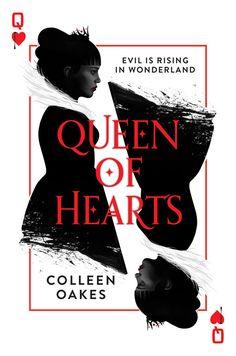 Queen of Hearts – Colleen Oakes https://www.goodreads.com/book/show/26072589-queen-of-hearts