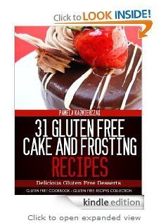 #Free #Kindle Edition: 31 #Gluten #Free #Cake and Frosting #Recipes