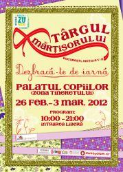Targul Martisorului Bucuresti, editia a V-a, marti 26 februarie 2013
