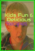 Kids Fun & Delicious Recipes, an ebook by F. Schwartz at Smashwords