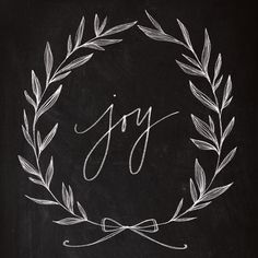 (copy for on our Kitchen chalkboard) Chalkboard Art - Joy Wreath Art Print