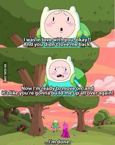 Adventure time You tell her Finn