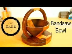 How to Make a Bandsaw Bowl - YouTube
