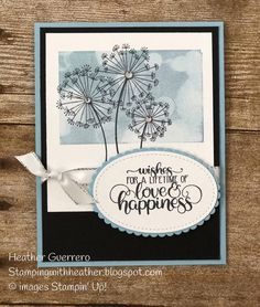 Stampin' Up! Dandelion Wishes. One of the sweetest new stamp sets in the cat. Stampin' Up! Wedding Cards Handmade, Handmade Birthday Cards, Happy Birthday Cards, Happy Birthdays, Birthday Greetings, Birthday Wishes, Dandelion Wish, Engagement Cards, Stamping Up Cards