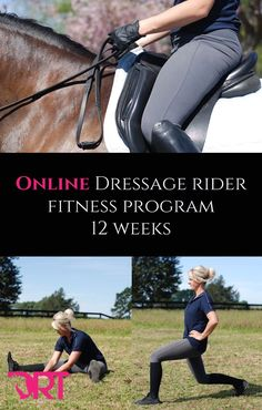 Online Dressage Rider Fitness Program. 12 weeks long. Do it anywhere at anytime from home.