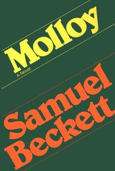 Molloy - Samuel Beckett - Ireland
