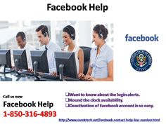 Why do we have need of #FacebookHelp @1-850-316-4893?http://www.monktech.net/facebook-contact-help-line-number.html