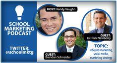 SCHOOL MARKETING PODCAST:  Randy Vaughn - Interview with Dr. Rick Newberry & Brendan Schneider