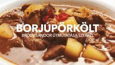 Borjúpörkölt Bródy Sándor útmutatásai szerint Beef, Food, Meals, Yemek, Steak, Eten