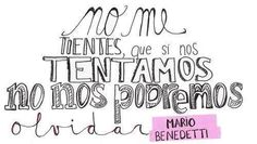 #MarioBenedetti #NonosOlvidemos