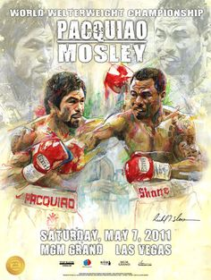 Fight Museum Boxing Memorabilia- Manny Pacquiao vs Shane Mosley On Site Poster @sloneart www.FightMuseumLV.com
