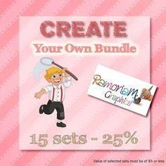 Clip art Bundle set where you have the option of selecting exactly what is bundled! This set gives you a choice of 15 sets and a saving of up to 25%