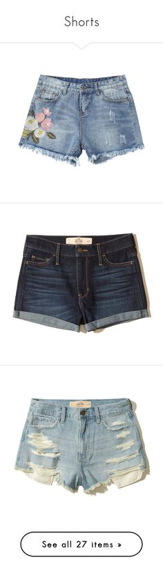 """""""Shorts"""" by set-ideas-for-you ❤ liked on Polyvore featuring shorts, bottoms, pants, ripped jean shorts, embroidered jean shorts, embroidered denim shorts, short denim shorts, jean shorts, dark wash and frayed denim shorts"""