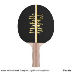 Shop Name on black with faux gold bar Ping-Pong paddle created by EllenMariesHome. Michelle Name, Ping Pong Paddles, Indoor Activities, Bar, Gold, Yellow