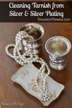 How to Clean Tarnish From Silver and Silver Plating
