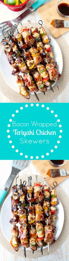 Bacon Wrapped Teriyaki Chicken Skewers - a scrumptious recipe to toss on the grill this summer!