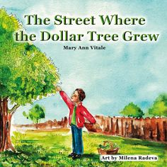 The Street Where the Dollar Tree Grew children's #kindle book (free download 12/13/14)