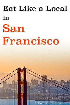 Wondering where to eat in San Francisco? Check out tips from a local insider so that you can eat like a local in San Francisco! Solo Travel, Travel Usa, Best Places To Eat, Places To Visit, San Francisco Travel, San Francisco Food, San Francisco Restaurants, Us Travel Destinations, Like A Local
