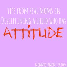Do you have a 5 year old who acts like a teenager? These tips from real moms for disciplining a child who has attitude will definitely help!