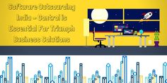 #Software #Outsourcing #India – Control Is Essential For Triumph Business Solutions