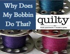 Why Does My Bobbin Do That? Understanding a Lockstitch and Bobbin Tips