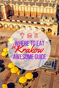 To Eat in Krakow. Awesome Guide Where To Eat in Krakow. Awesome GuideWhere To Eat in Krakow. Danzig, Budapest, Visit Poland, Poland Travel, Germany Travel, Krakow Poland, Reisen In Europa, Central Europe, Blog Voyage