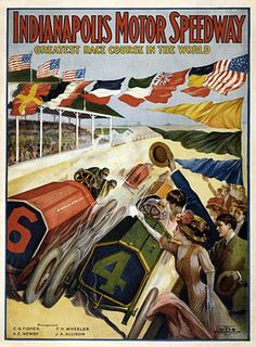 """Wikipedia: """"A 1909 poster for the Indianapolis Motor Speedway, a raceway in Speedway, Indiana, which first opened on August 12 of that year."""""""