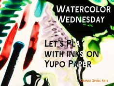 Super fun way to watercolor! http://www.orangespiralarts.com/my-blog/2016/02/watercolor-wednesday-lets-play-with-inks-on-yupo-paper.html