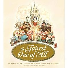 The Fairest One of All: The Making of Walt Disney's Snow White and the Seven Dwarfs Book   Disney StoreThe Fairest One of All: The Making of Walt Disney's Snow White and the Seven Dwarfs Book - The Fairest One of All is filled with amazing art and concept sketches. With a Foreword by Diane Disney Miller, this fascinating book is published in conjunction with the 75th anniversary of Snow White and the Seven Dwarfs.