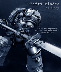 Fifty Blades of Grey - Dark Heresy - Warhammer 40.000 - Kinky Heresy