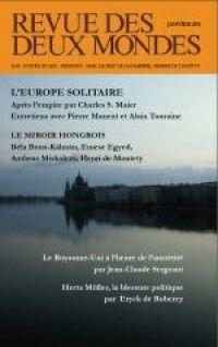 Revue des Deux Mondes #201101 : L'Europe solitaire