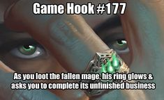 Image may contain: one or more people and meme, text that says 'Game Hook As you loot the fallen mage his ring glows & asks you to complete its unfinished business' Dungeons And Dragons Characters, D&d Dungeons And Dragons, Dnd Characters, Dnd Stories, Dungeon Master's Guide, Masters, Dnd 5e Homebrew, Dragon Memes, Dnd Monsters